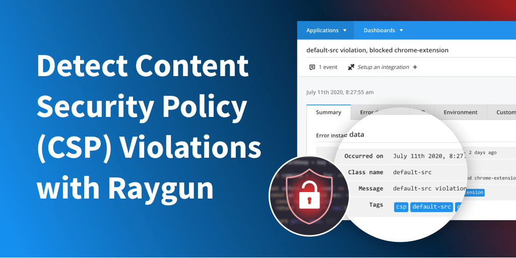 Feature image for Detect Content Security Policy (CSP) violations with Raygun