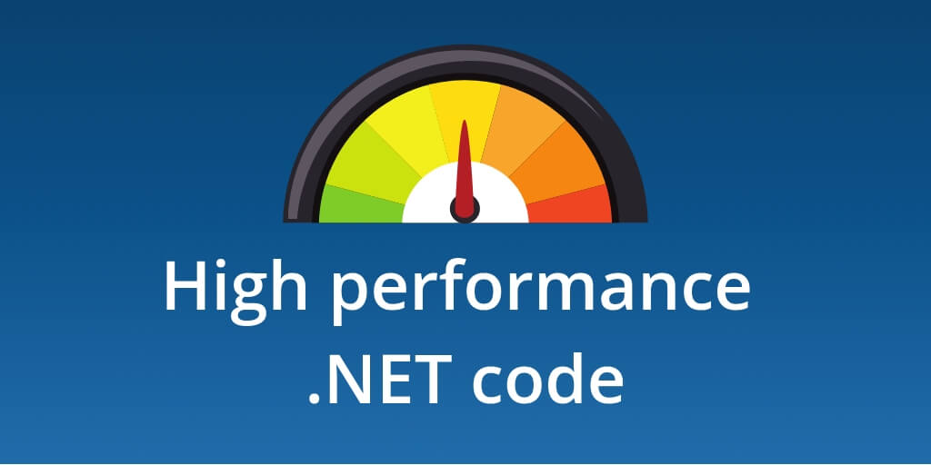 Feature image for Writing High Performance .NET Code