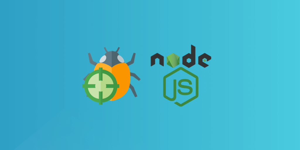 A complete guide to getting started with the Node debugger featured image.