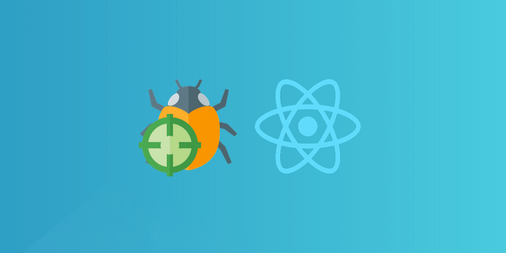 A complete guide to getting started with React debugging featured image.