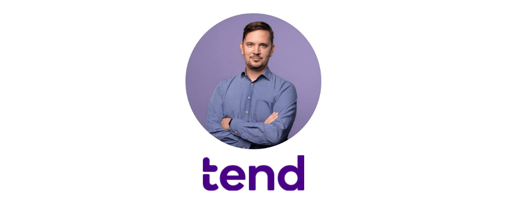 Josh Robb, Founder and Chief Product Officer at Tend Healthcare