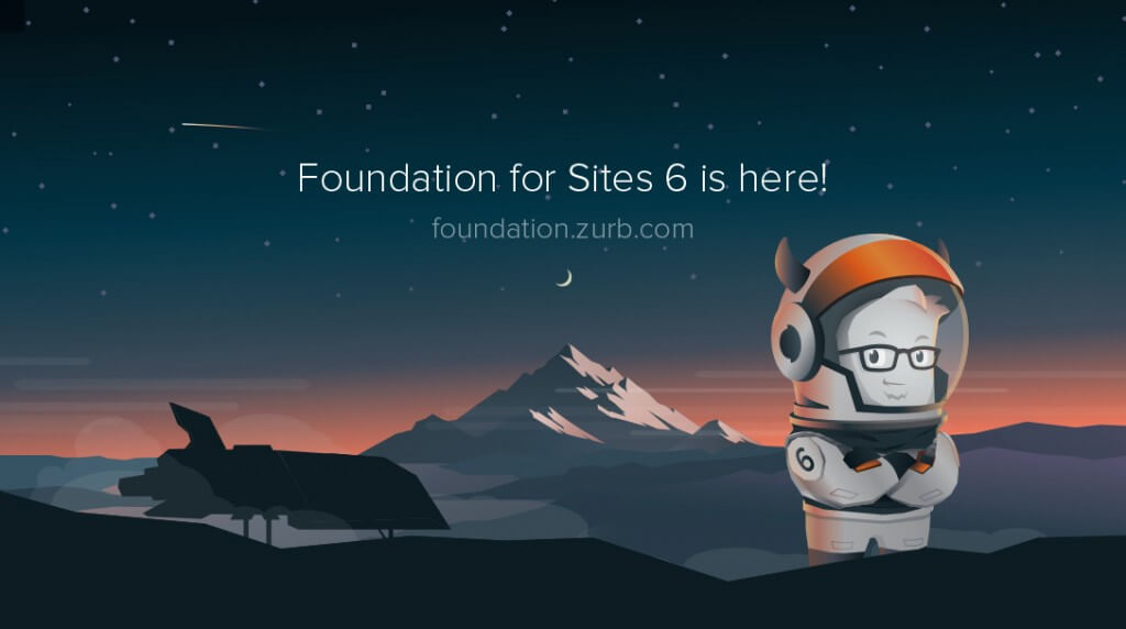 Foundation for sites 6 helps to speed up your website by using an easy framework