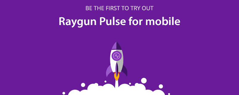 Be the first to try out Raygun Pulse for mobile - real user monitoring for mobile applications