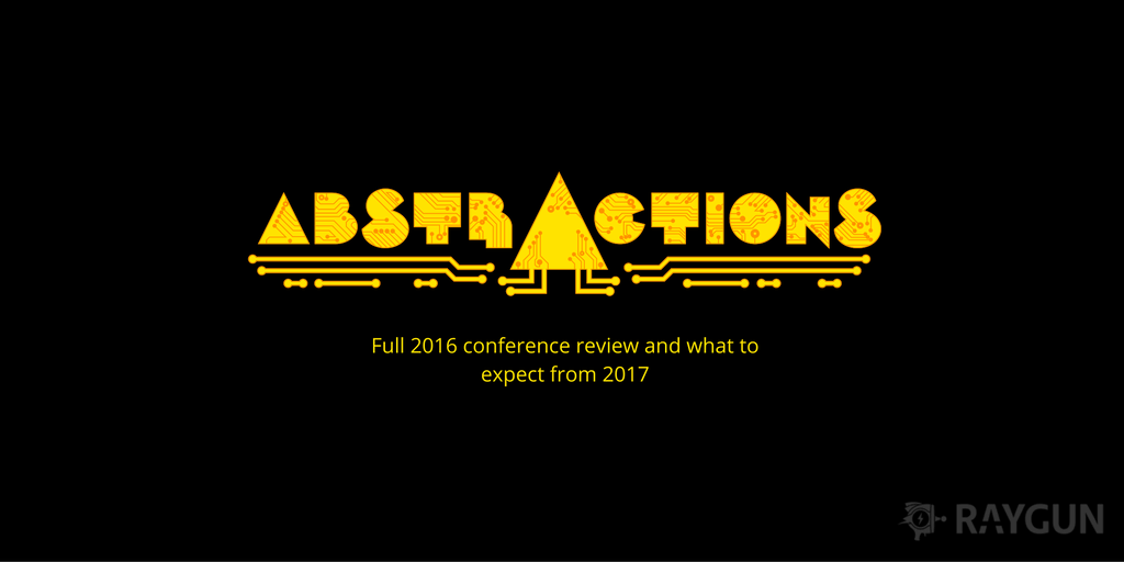 Feature image for Abstractions Conference 2016: Full review and what to expect from 2017