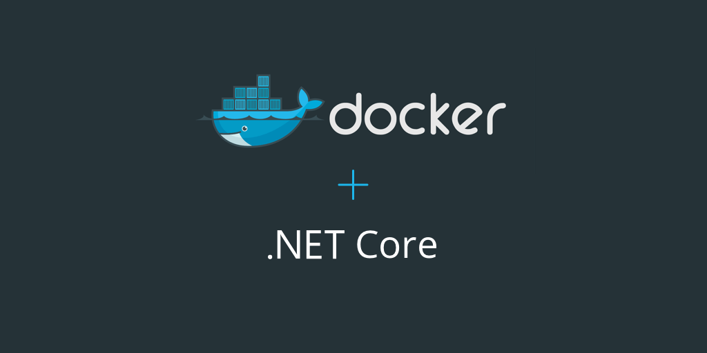 Feature image for How to run a .NET Core app in a Docker container