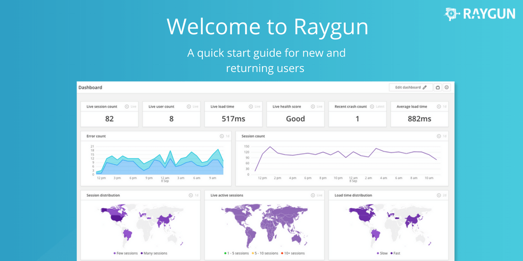 Wlcome to Raygun: A quick start guide for new and returning users