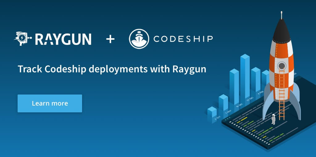 Raygun and Codeship work together to make each deployment as smooth as the last